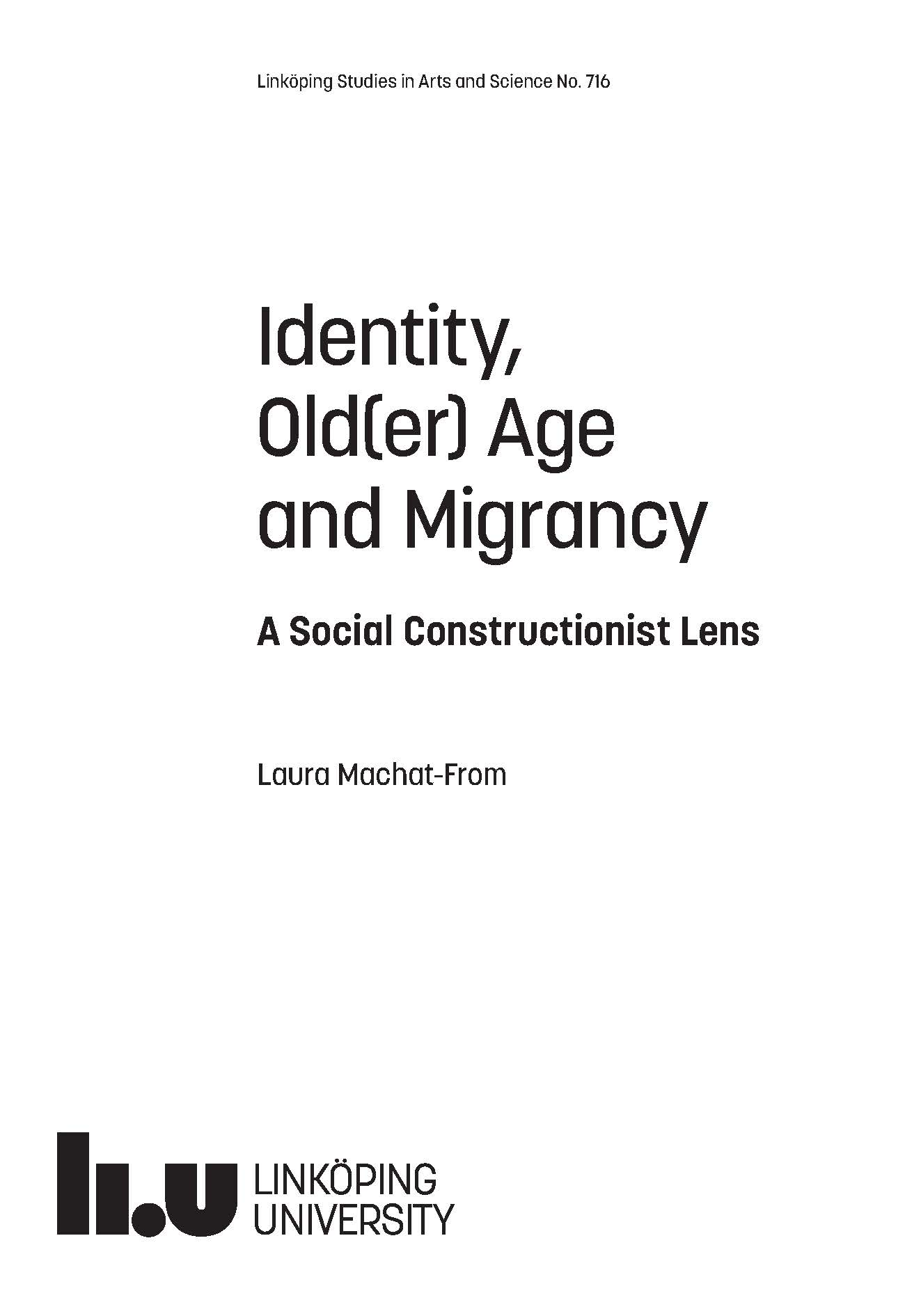 identity old er age and migrancy a social constructionist lens
